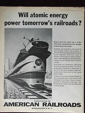 1960 American Railroads Will Atomic Energy Power Tomorrow's Railroad Print Ad