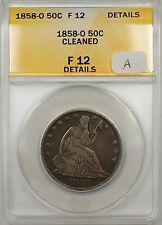 1858-O Seated Liberty Silver Half Dollar 50c Coin ANACS F12 Cleaned (A)