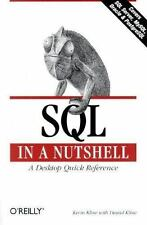 SQL in a Nutshell A Desktop Quick Reference Kevin Kline Paperback