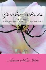 Grandma's Stories: The spider,Lulu the fish and the girl on the tree (Volume 6)