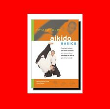 ☆BOOK:MARTIAL ARTS BASICS:AIKIDO-KI+TRAINING+HISTORY+PHILOSOPHY+BELT PROMOTION!☆