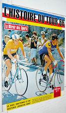 MIROIR SPORTS 1966 CYCLISME TOUR FRANCE AIMAR JANSSEN POULIDOR PLANKAERT JIMENEZ