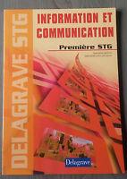 2006 Informazioni & Comunicazione 1ère Stg Delagrave IN Folio Tbe