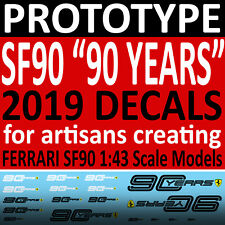 "water slide decals for FERRARI SF90 1/43 scale ""90 YEARS"" 2019 -PROTOTYPE DECALS"