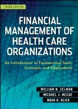Financial Management of Health Care Organizations: An Introduction to Fundamenta
