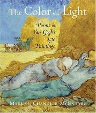 The Color of Light: Poems on vanGogh's Late Paintings