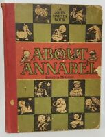 Rebecca McCann ABOUT ANNABEL John Martin's Book House, 1922 1st Edition