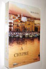 MORT A CHYPRE - M. M. KAYE - EN FRANCES