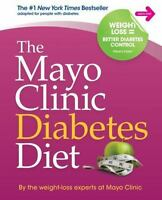 The Mayo Clinic Diabetes Diet by the weight-loss experts at Mayo Clinic...