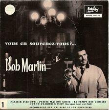 "BOB MARTIN ""LE TEMPS DES CERISES"" 50'S EP"