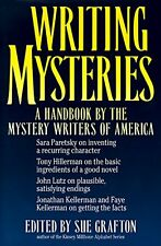 Writing Mysteries: A Handbook by the Mystery Writers of America by Grafton, Sue