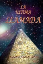 El Origen Del 1: La Ultima Llamada by Antonio Lorca (2016, Paperback)