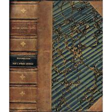 EXPLORATIONS dans l'Intérieur de l'AFRIQUE AUSTRALE 1840-1856 David LIVINGSTONE