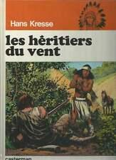 HANS KRESSE . LES PEAUX-ROUGES N°2 . EO . 1974 . NEUF ! .