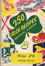 250 IRISH RECIPES Traditional & Modern by Mount Salus Press 1st Edition 1959 VG