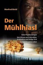 Der Mühlhiasl Manfred Böckl