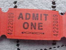 Raffle Tickets Red Admit One Lot 100 Ticket is Numbered Good Date Sold Only Back