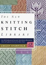 The New Knitting Stitch Library : Over 300 Traditional and Innovative Stitch...