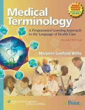 Medical Terminology: A Programmed Learning Approach to the Language of Health...