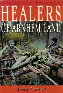 Healers of Arnhem Land BOOK Aboriginal Australia Yolngu