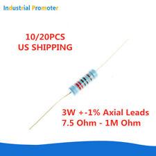 10/20PCS 3W 3Watt Metal Film Resistor ±1% 7.5Ω - 1MΩ Ohm UP TO 1000 KR