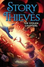 Story Thieves: The Stolen Chapters 2 by James Riley (2016, Paperback)