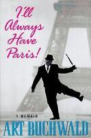 Ill Always Have Paris by Art Buchwald
