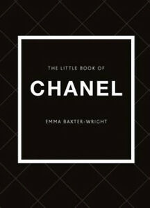The Little Book of Chanel | Emma Baxter-Wright