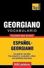 Vocabulario Español-Georgiano - 9000 Palabras Más Usadas by Andrey Taranov...