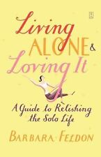 Living Alone and Loving It (Paperback or Softback)