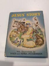 1942 Vintage Maud & Miska Petersham Jesus' Story New Testament 1st edition w/ dj