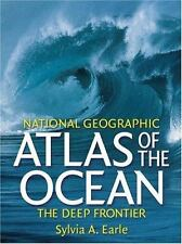 National Geographic Atlas of the Ocean: The Deep Frontier (National-ExLibrary
