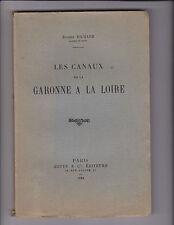 Les Canaux de la Garonne à la Loire  Par Eugène RICHARD