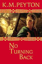No Turning Back (Roman Pony Adventures), Peyton, K. M., New Book