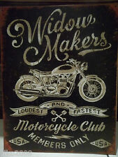 WIDOW MAKERS Motorcycle Club, ANTIQUE-FINISH METAL WALL SIGN 40X30 CM Biker/ 1%