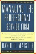 Managing the Professional Service Firm by David H. Maister (1997, Paperback)