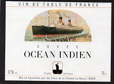 ETIQUETTE CUVEE OCEAN INDIEN POUR TRANSAT LE HAVRE  §01/08/1917§