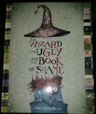 THE WIZARD THE UGLY AND THE BOOK OF SHAME Pablo Bernasconi Large Hardcover