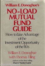 William E. Donoghue's No-Load Mutual Fund Guide : How to Take Advantage of th...