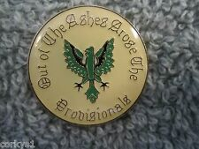 "Irish Provisional ""Out Of The Ashes"" Rising Phoenix Pin"
