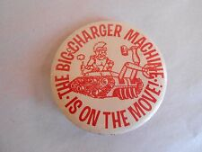 Vintage 1967 The Big Charger Machine is on the Move High School Mascot Pinback