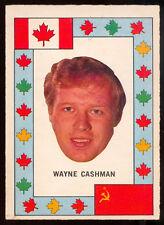 1972 73 OPC TEAM CANADA WAYNE CASHMAN VS RUSSIA HOCKEY SERIES EXNM Boston Bruins