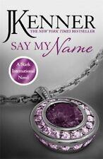 Say My Name : Stark International 1 por Kenner,J. Libro de Bolsillo 978147222628