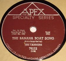 Apex 76112 The Tarriers The Banana Boat Song / No Hidin' Place 78 RPM E- E-