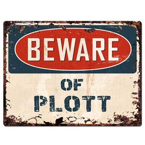 PPDG0176 Beware of PLOTT Plate Rustic TIN Chic Decor Sign