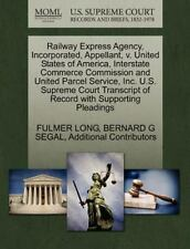 Railway Express Agency, Incorporated, Appellant, V. United States Of America,...