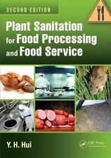 NEW Plant Sanitation for Food Processing and Food Service, Second Edition by Y.H
