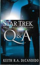 """Star Trek:TNG: Q & A"" by keith R.A. DeCandido  (2007 paperback)"