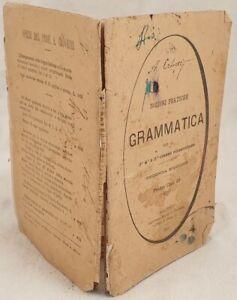 ALFREDO CROVETTI NOZIONI PRATICHE DI GRAMMATICA SCUOLA ELEMENTARE 1895 GRAMMAR