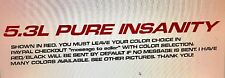 5.3L PURE INSANITY (3) Hood sticker decals For Chevy, GMC Silverado, Sierra
